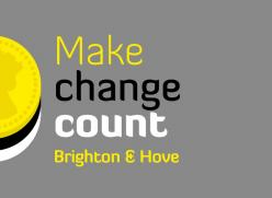 Make change count - Brighton & Hove
